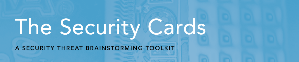 The Security Cards: A Security Threat Brainstorming Kit